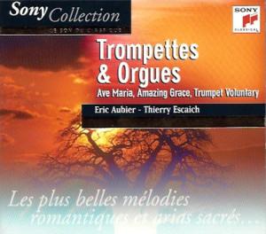 trompettes et orgues - Sony Classical - Eric Aubier - Thierry Escaich - Christophe Mazzella